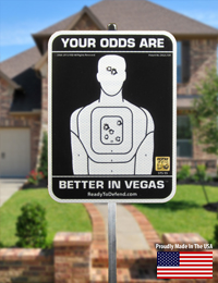 STS-5S - Your Odds Are Better in Vegas 3M Reflective Yard Sign-0