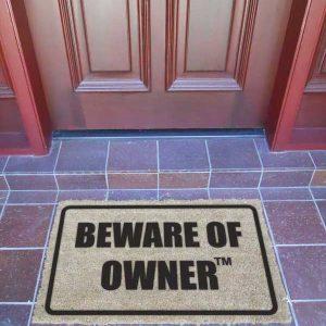 Door Mat - BEWARE OF OWNER™ - Premium Quality-0