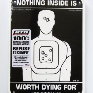 STS-2P Super-Tough Plastic Sign Panel - Nothing Inside Worth Dying For®-0