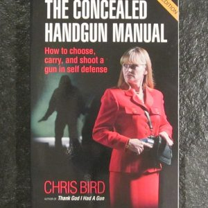 The Concealed Carry Manual - 6th Edition-0